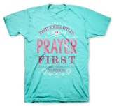 Fight Your Battles In Prayer First Shirt, Blue, XX-Large