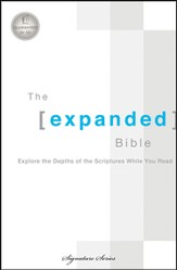 The Expanded Bible: Explore the Depths of Scripture While You Read - Slightly Imperfect