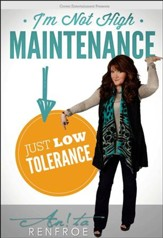 I'm Not High Maintenance... Just Low Tolerance, DVD