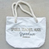 Spoils Teaches Hugs Grandma Canvas Tote Bag