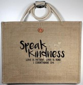 Speak Kindness Tote Bag