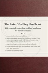 The Baker Wedding Handbook, updated: Resources for Pastors