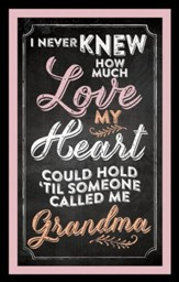 I Never Knew How Much Love My Heart Could Hold, Grandma Magnet