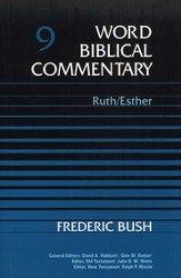 Ruth & Esther: Word Biblical Commentary [WBC]