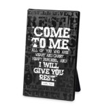 Come to Me Plaque