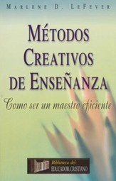 Métodos Creativos de Enseñanza  (Creative Teaching Methods)