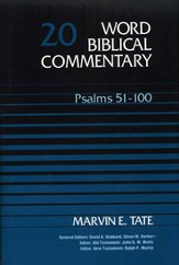 Psalms 51-100: Word Biblical Commentary [WBC]