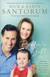 Bella's Gift: How One Little Girl Transformed Our Family and Inspired a Nation - Slightly Imperfect