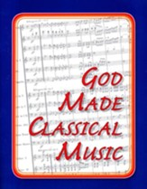 God Made Classical Music Student Workbook