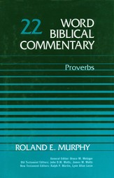 Proverbs: Word Biblical Commentary [WBC]