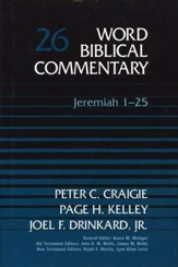Jeremiah 1-25: Word Biblical Commentary, Volume 26 [WBC]