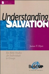 Understanding Salvation: Build Up to Spiritual Maturity