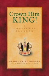Crown Him King!: A Christmas Program(5/pkg)