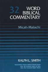 Micah-Malachi: Word Biblical Commentary [WBC]