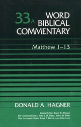 Matthew 1-13: Word Biblical Commentary [WBC]