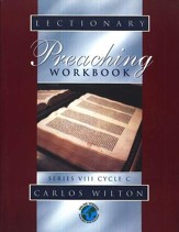Lectionary Preaching Workbook (Series VIII, Cycle C)