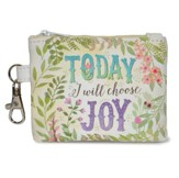 Today I Will Choose Joy Coin Purse