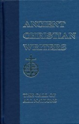 The Call of All Nations (Ancient Christian Writers)