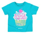 I Run On Jesus and Cupcakes Shirt, Teal,  4T
