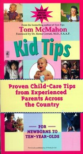 Kid Tips: Proven Child-Care Tips from Experienced
