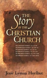 Story of the Christian Church, Revised Edition,  - Slightly Imperfect