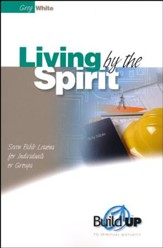 Living by the Spirit