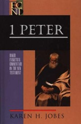 1 Peter: Baker Exegetical Commentary on the New Testament [BECNT]