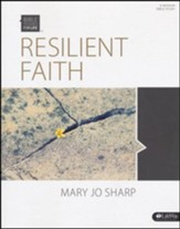 Bible Studies for Life: Resilient Faith: Standing Strong in the Midst of Suffering (Member Book)