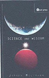 Science and Wisdom [SCM Press]
