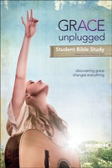 Grace Unplugged: The Bible Study, Student Workbook