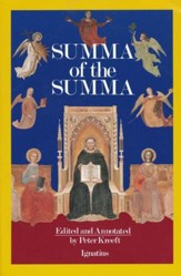A Summa of the Summa: Essential Passages of Aquinas