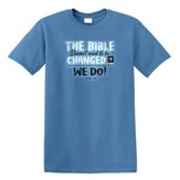 The Bible Doesn't Need to be Changed, We Do Shirt, Slate Blue, X-Large