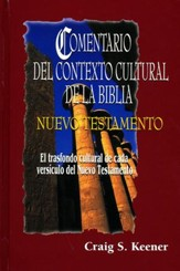 Comentatio del Contexto Cultural de la Biblia: Nuevo Testamento  (Bible Background Commentary: New Testament)