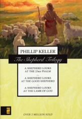 The Shepherd Trilogy: A Shepherd Looks at the 23rd  Psalm, A Shepherd Looks at the Good Shepherd,