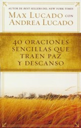 40 Oraciones Sencillas Que Traen Paz y Descanso  (Pocket Prayers: 40 Simple Prayers that Bring Peace & Rest)