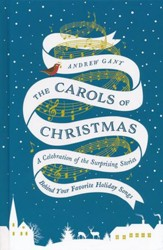 The Carols of Christmas: A Celebration of the Surprising Stories Behind Your Favorite Holiday Songs - Slightly Imperfect