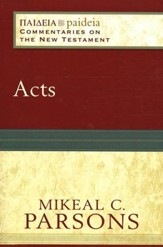 Acts: Paideia Commentaries on the New Testament [PCNT] - Slightly Imperfect