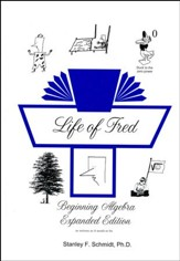 Life of Fred: Beginning Algebra  Expanded Edition
