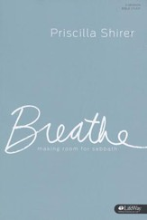Breathe: Making Room for Sabbath (Member Book)