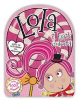 Lola el Hada Dulcita: Libro de Actividades con Etiquetas  (Lola the Lollipop Fairy Sticker Activity Book)