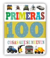 Primeras 100 Cosas Que Se Mueven  (First 100 Things That Go)