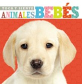 Toca y Siente Animales Bebés  (Touch and Feel Baby Animals)