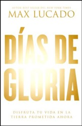 Días de Gloria  (Glory Days)