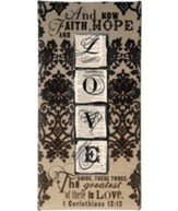 Faith, Hope, Love, Burlap Wall Art