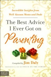 The Best Advice I Ever Got on Parenting: Incredible Insights From Well-Known Moms & Dads - Slightly Imperfect
