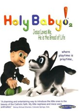 Holy Baby! Volume 2: Jesus Loves Me, He is the Bread of Life DVD