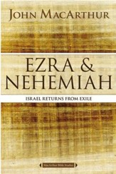 Ezra and Nehemiah: Israel Returns from Exile - Slightly Imperfect
