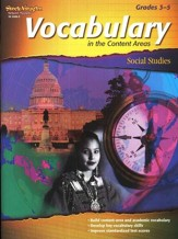 Vocabulary in the Content Areas, Social Studies Grade 3-5