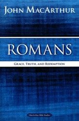 Romans, MacArthur Bible Studies