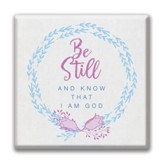 Be Still and Know That I Am God Canvas Wall Art